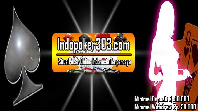 Agen Poker Indonesia Yang Memberikan Kenyamanan Kepada Pemainnya