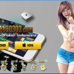 Agen Poker Online Indonesia Terpercaya Ditahun 2018 ini