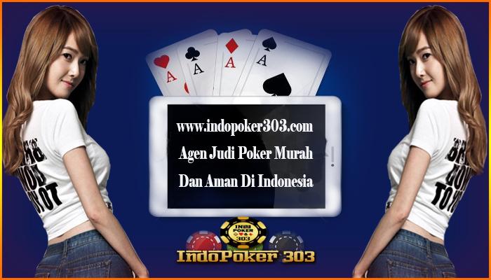 agen ceme terpecaya, agen domino terpecaya, agen poker bonus terbesar, AGEN POKER ONLINE, AGEN POKER TERBAIK, Agen poker Terpecaya, agen poker uang asli, bandar domino terpecaya, bandar poker uang asli, daftar domino online deposit murah, Domino QiuQiu online indonesia, Domino99 uang asli, dominoqq uang asli, judi poker indonesia, judi poker uang asli, judi qq deposit murah, POKER ONLINE INDONESIA, POKER UANG ASLI, taruhan judi Dominoqq, taruhan poker indonesia, taruhan texas holdem poker