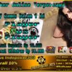 Agen Resmi Poker Online Bonus Rollingan Terbesar