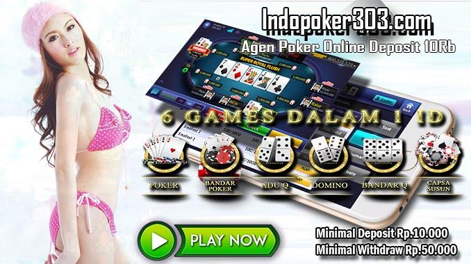 Agen Poker Indonesia Memberikan Deposit Termurah Yakni 10Rb