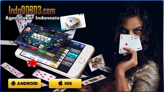 IndoQQ303 Situs Poker Online Indonesia Aman Dan Terpercaya